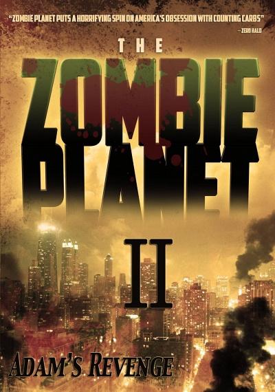 Zombie Planet II: Adam's Revenge