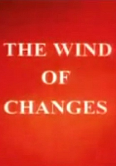 The Wind of Changes