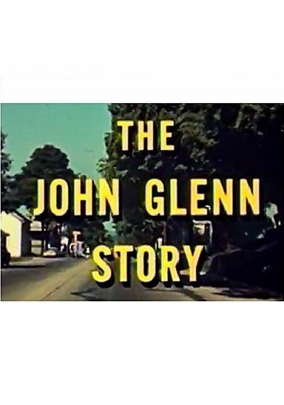 The John Glenn Story