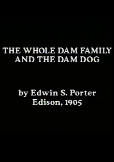 The Whole Dam Family and the Dam Dog