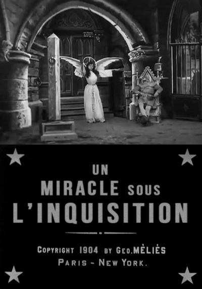Un Miracle sous l'Inquisition
