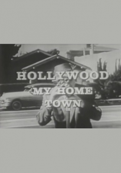 Hollywood My Hometown