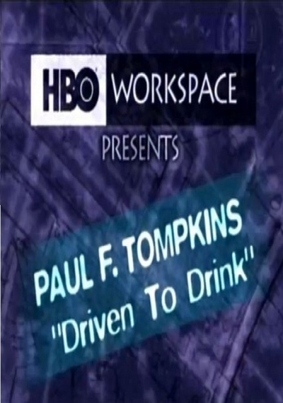 Paul F. Tompkins: Driven to Drink
