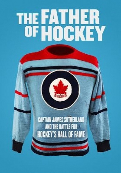 The Father of Hockey