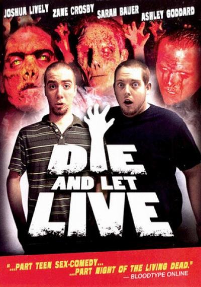 Die And Let Live