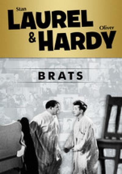 Laurel & Hardy: Brats
