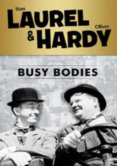 Laurel & Hardy: Busy Bodies
