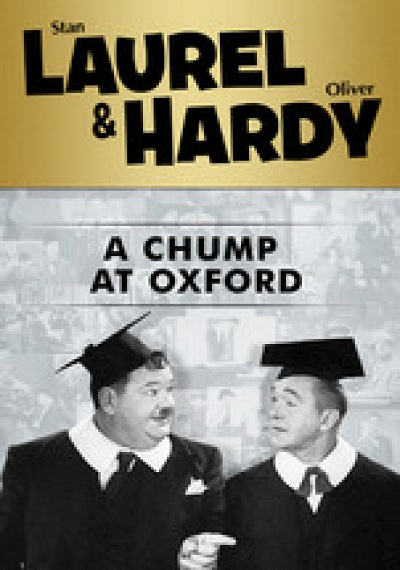Laurel & Hardy: A Chump At Oxford