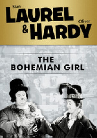 Laurel & Hardy: The Bohemian Girl