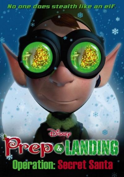 Prep & Landing: Operation Secret Santa