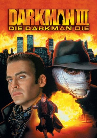 Darkman 3: Die Darkman Die