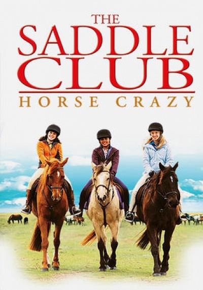 The Saddle Club: Horse Crazy