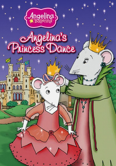 Angelina Ballerina: Angelina's Princess Dance