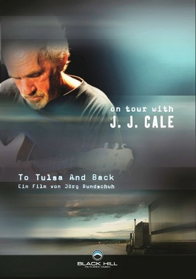 To Tulsa and Back: On Tour with J.J. Cale