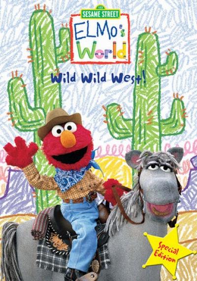 Sesame Street: Elmo's World: Wild Wild West