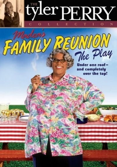 Madea's Family Reunion: The Play