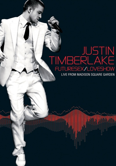 Justin Timberlake: Futuresex / Loveshow: Live from Madison Square Garden