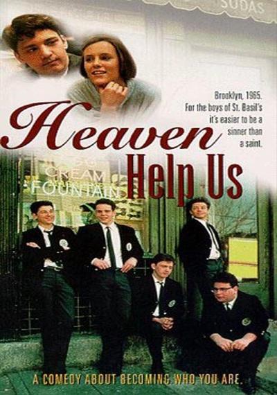 Heaven Help Us