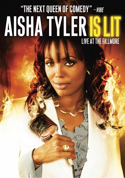 Aisha Tyler Is Lit: Live at the Fillmore