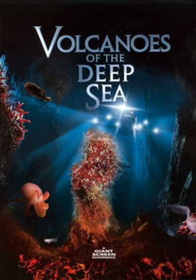 Volcanoes of the Deep Sea: IMAX