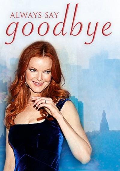 Always Say Goodbye