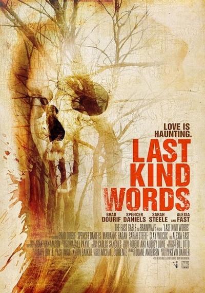 Last Kind Words