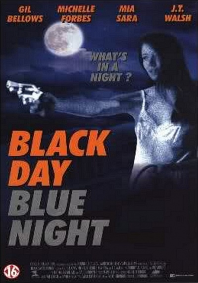Black Day, Blue Night