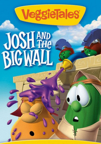 VeggieTales Classics: Josh and the Big Wall!