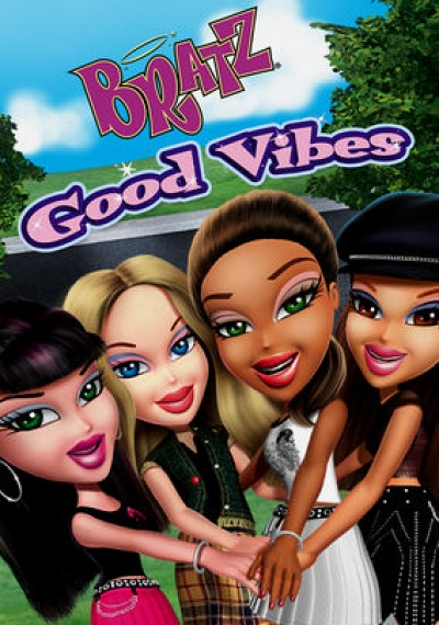 Bratz: Good Vibes