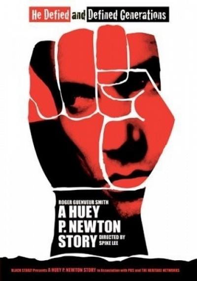 A Huey P. Newton Story