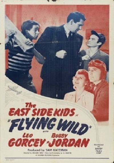 The East Side Kids: Flying Wild