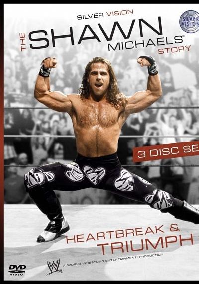WWE: The Shawn Michaels Story: Heartbreak & Triumph