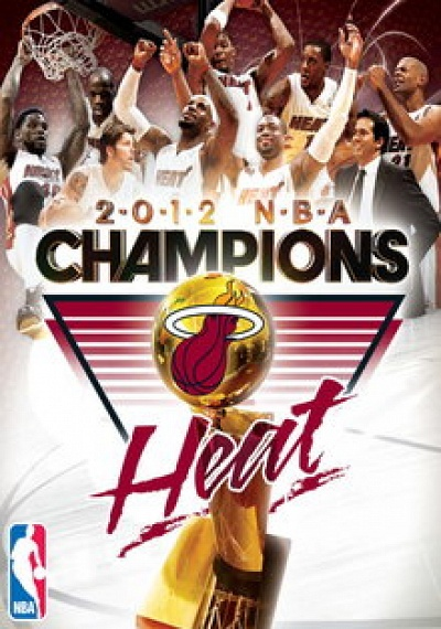 2012 NBA Championship: Miami Heat