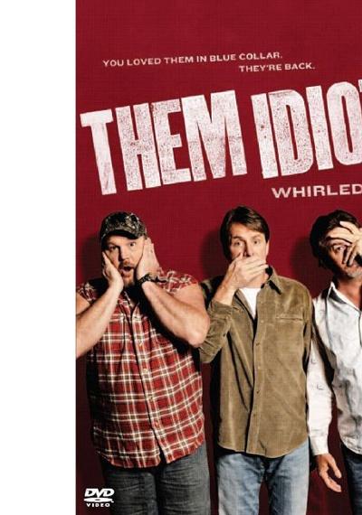 Them Idiots! Whirled Tour