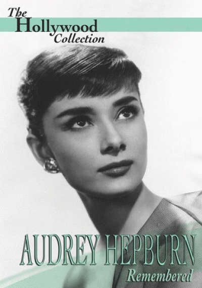 Audrey Hepburn: Remembered
