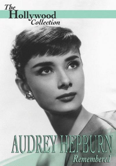 Audrey Hepburn: Remembered
