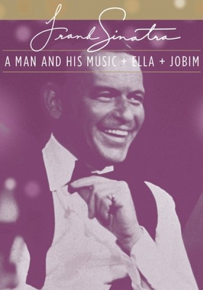 Frank Sinatra: The Man and His Music + Ella + Jobim