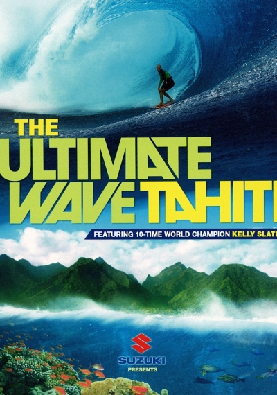 The Ultimate Wave: Tahiti: IMAX