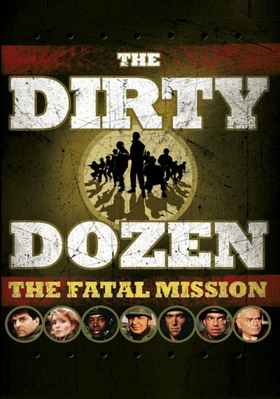 The Dirty Dozen: Fatal Mission