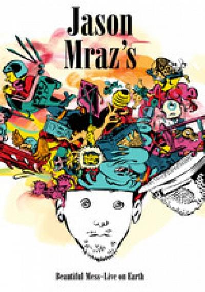 Jason Mraz's Beautiful Mess: Live On Earth