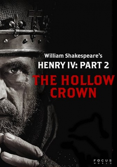 Henry IV: Part 2 (The Hollow Crown)