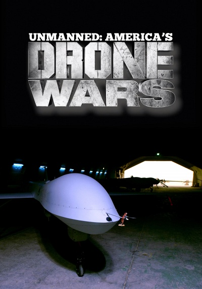 Unmanned- America's Drone Wars