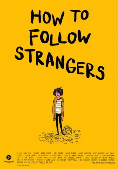 How To Follow Strangers
