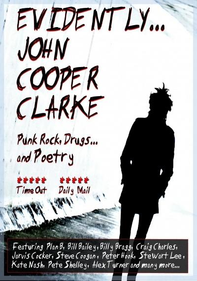 Evidently...John Cooper Clarke