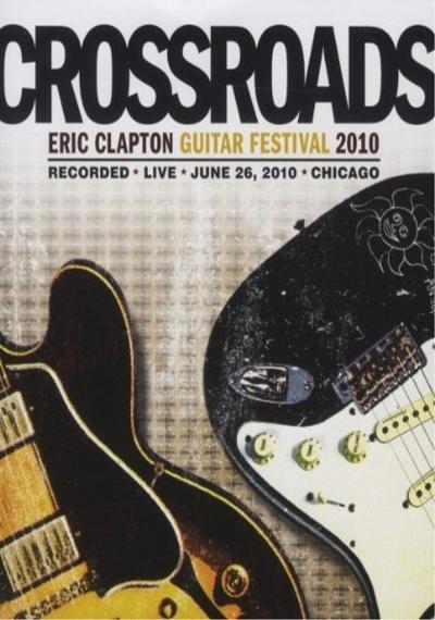 Eric Clapton: Crossroads Guitar Festival