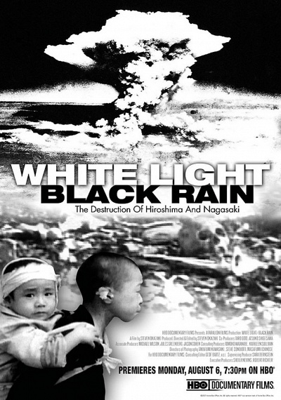 White Light, Black Rain: The Destruction of Hiroshima and Nagasaki