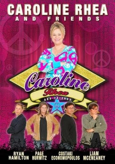 Caroline Rhea And Friends