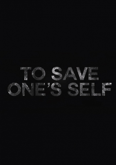 To Save One's Self
