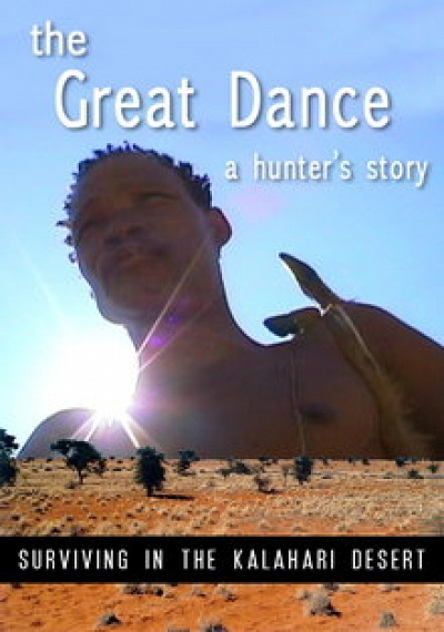 The Great Dance: a Hunter's Story