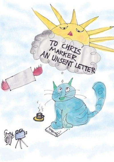 To Chris Marker, an Unsent Letter